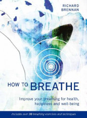 How to Breathe av Richard Brennan (Heftet)