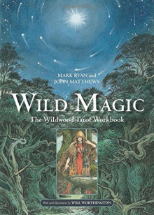 Wild Magic av Mark Ryan og John Matthews (Heftet)
