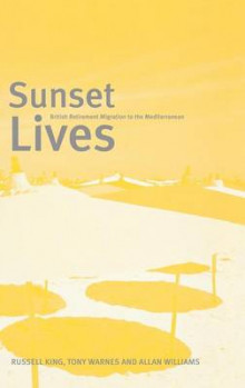Sunset Lives av Russell King, Tony Warnes og Allan Williams (Innbundet)