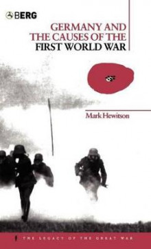 Germany and the Causes of the First World War av Mark Hewitson (Innbundet)