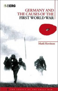 Germany and the Causes of the First World War av Mark Hewitson (Heftet)