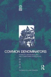 Common Denominators av Thomas Hylland Eriksen (Heftet)