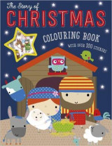 Omslag - The Story of Christmas Colouring Book (With Over 100 Stickers)
