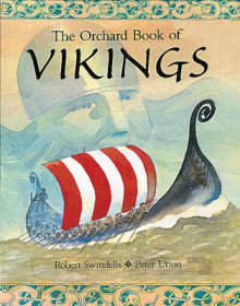 The Orchard Book of vikings av Robert Swindells (Innbundet)