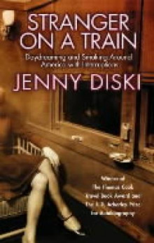 Stranger on a train av Jenny Diski (Heftet)