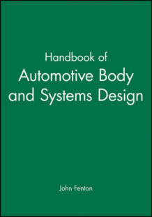 Handbook of Automotive Body and Systems Design av John Fenton (Innbundet)