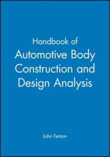 Handbook of Automotive Body Construction and Design Analysis av John Fenton (Innbundet)