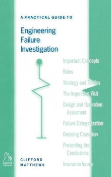 A Practical Guide to Engineering Failure Investigation av Dr. Clifford Matthews (Innbundet)