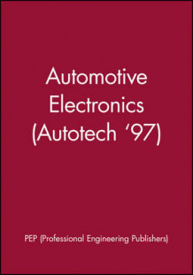 Automotive Electronics av PEP (Professional Engineering Publishers) (Innbundet)