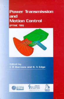 Bath Workshop on Power Transmission and Motion Control: PTMC 98 (Innbundet)