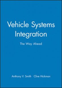 First Ricardo International Conference on Vehicle Systems Integration (Innbundet)