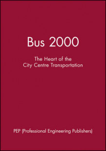 Bus 2000 av PEP (Professional Engineering Publishers) (Innbundet)