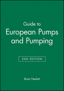 European Pumps and Pumping av Brian Nesbitt (Heftet)
