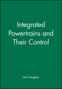 Integrated Powertrains and Their Control (Innbundet)