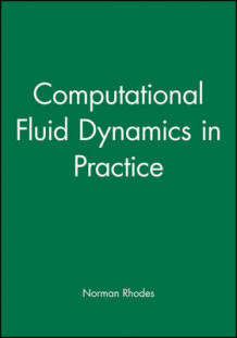 Computational Fluid Dynamics in Practice (Innbundet)