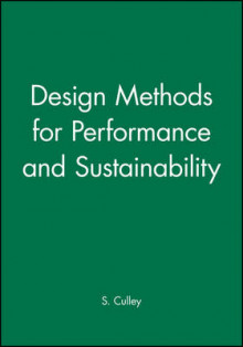 Design Methods for Performance and Sustainability av S. Culley (Heftet)