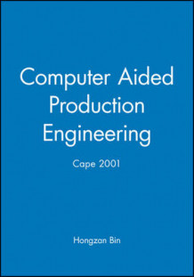Computer Aided Production Engineering (Innbundet)