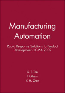 International Conference on Manfucturing Automation (ICMA 2002) (Innbundet)