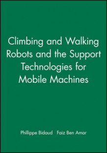 Climbing and Walking Robots and the Support Technologies for Mobile Machines 2002 (Innbundet)