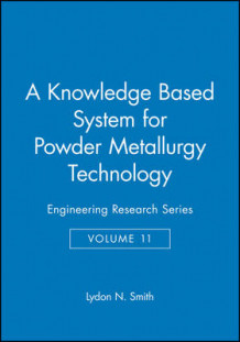 A Knowledge-Based System for Powder Metallurgy Techology (Innbundet)