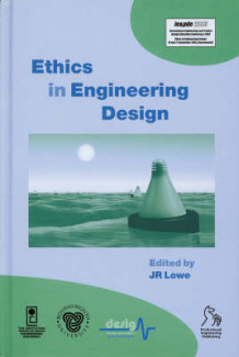 Ethics in Engineering Design (Innbundet)