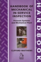 Handbook of Mechanical In-service Inspection av Dr. Clifford Matthews (Innbundet)