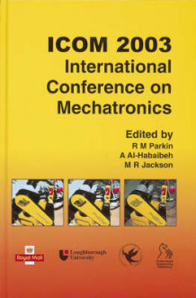 ICOM 2003 International Conference on Mechatronics (Innbundet)