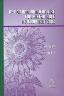 Design and Manufacture for Sustainable Development (2003) 2003: 2003 (Innbundet)