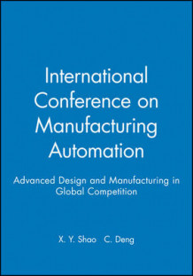 International Conference on Manufacturing Automation 2004 (Innbundet)