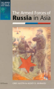 The Armed Forces of Russia in Asia av Greg Austin (Innbundet)