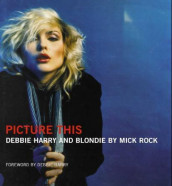 Picture this av Mick Rock (Innbundet)