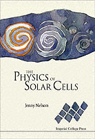 The Physics of Solar Cells av Jenny Nelson (Heftet)