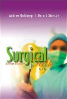 Surgical Talk: Revision in Surgery av Andrew Goldberg og Gerald Stansby (Heftet)