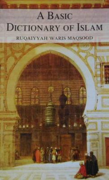 A Basic Dictionary of Islam av Ruqaiyyah Waris Maqsood (Heftet)