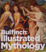 Omslag - Bulfinch Illustrated Mythology