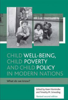 Child Well-Being, Child Poverty and Child Policy in Modern Nations av Timothy M. Smeeding (Heftet)