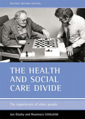 The health and social care divide av Jon Glasby og Rosemary Littlechild (Heftet)