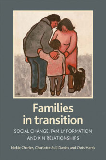Families in Transition av Nickie Charles, Charlotte Davies og Chris Harris (Heftet)