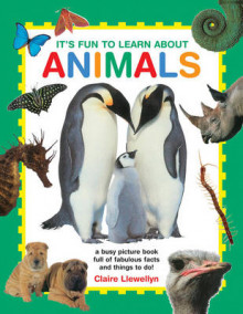 It's Fun to Learn About Animals av Claire Llewellyn (Innbundet)