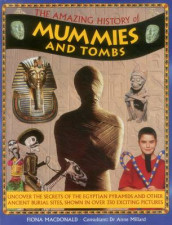 Amazing History of Mummies and Tombs av Macdonald Fiona & Millard Anne (Innbundet)
