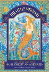 The Little Mermaid and other tales from Hans Christian Andersen av Hans Christian Andersen og Neil Philip (Innbundet)