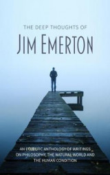 Omslag - The Deep Thoughts of Jim Emerton