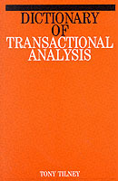 Dictionary of Transactional Analysis av Tony Tilney (Heftet)