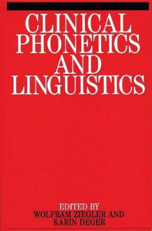 Clinical Phonetics and Linguistics (Heftet)