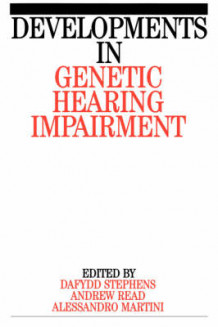 Developments in Genetic Hearing Impairment: v. 1 av Dafydd Stephens, Andrew P. Read og Alessandro Martini (Heftet)