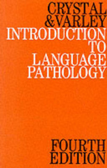 Introduction to Language Pathology av David Crystal og Rosemary Varley (Heftet)