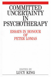 Committed Uncertainty in Psychotherapy (Heftet)