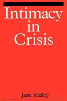 Intimacy in Crisis av Jane Ridley (Heftet)