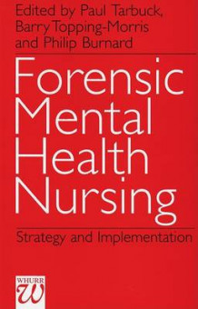Forensic Mental Health Nursing (Heftet)