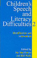 Children's Speech and Literacy Difficulties: Identification and Intervention Bk. 2 av Bill Wells og Joy Stackhouse (Heftet)